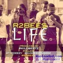R2Bees - Life [Wahaali ]